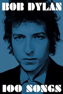 BOB DYLAN 100 Songs Book