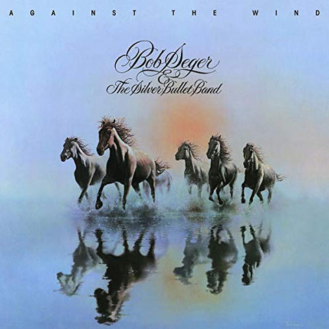 BOB SEGER & THE SILVER BULLET BAND - Against The Wind (Lp) NEW