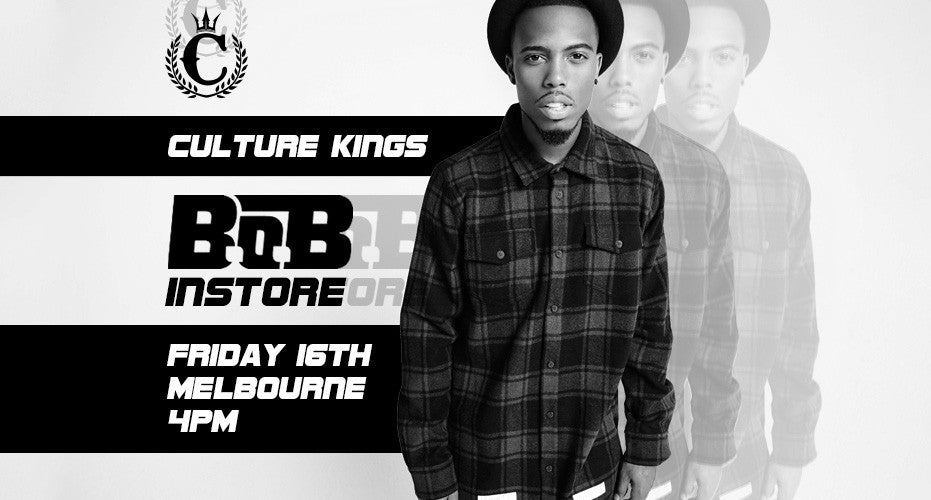 B.O.B coming to Culture Kings Melbourne
