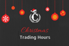All CK Stores: Christmas Trading Hours