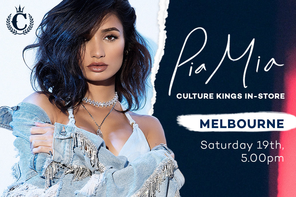 Don't Miss Pia Mia At Culture Kings, Chadstone