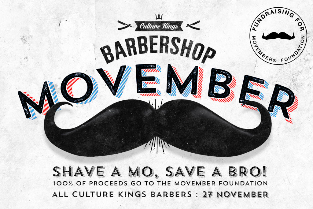 Culture Kings Do Movember In Style: Get Involved