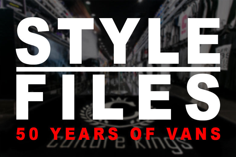 "Style Files: Vans Celebrating 50 Years ""Off The Wall"" Worldwide"