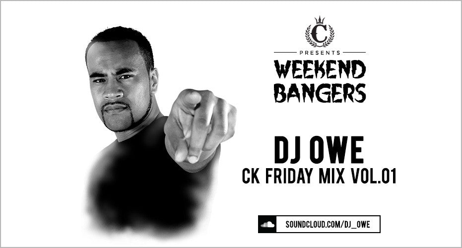Weekend Bangers: DJ Owe