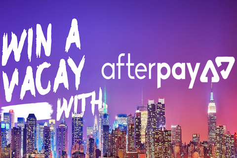 Win!! $3,000 Vaycay With Afterpay