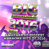Mr Entertainer Big Karaoke Hits of 2016 Part 2