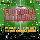 Karaoke Football Anthems