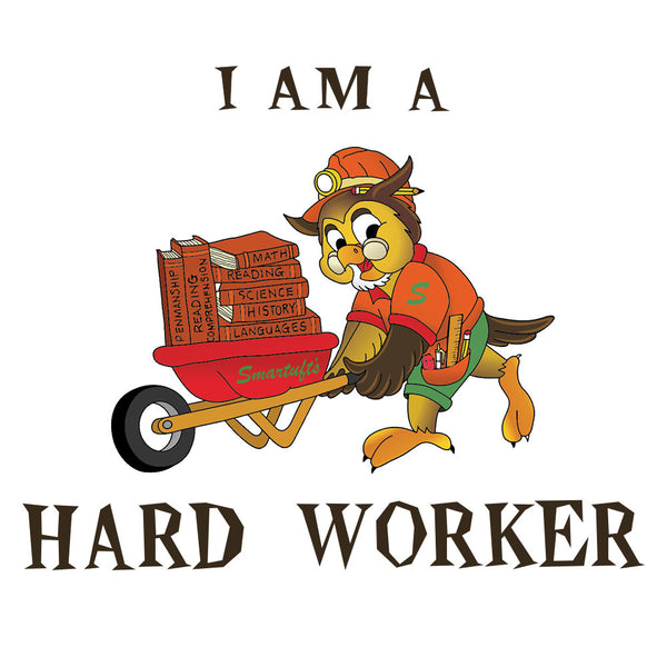I Am A Hard Worker