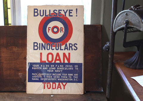 Bullseye for Binoculars Loan - Paper Sign - WWII