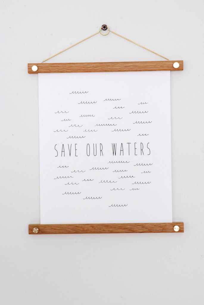 Save Our Waters Modern Art Print 8'' x 10'' with 2nd Shift Studio Print Hanger