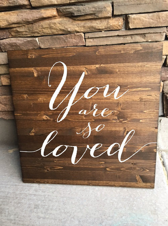 You Are So Loved Wedding Sign - Brighton Collection