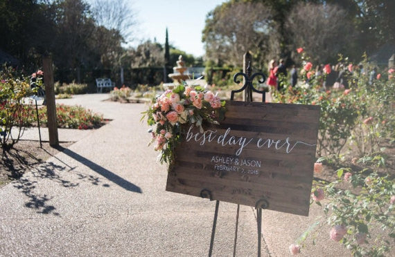 Best Day Ever Wedding Welcome Sign - Sophia Collection