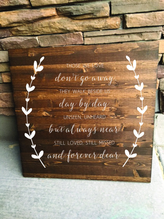 Those We Love Dont Go Away - Wreath Collection