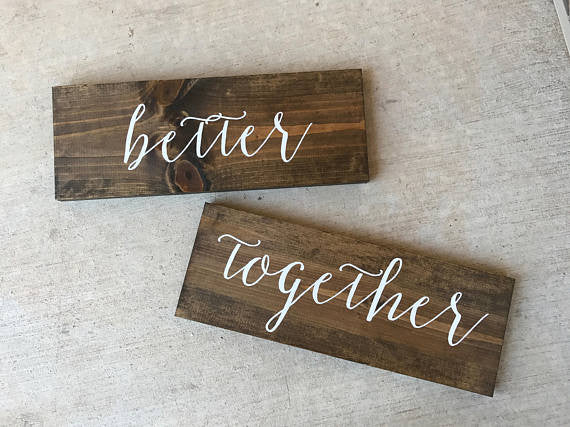 Better Together Wedding Signs - Sophia Collection