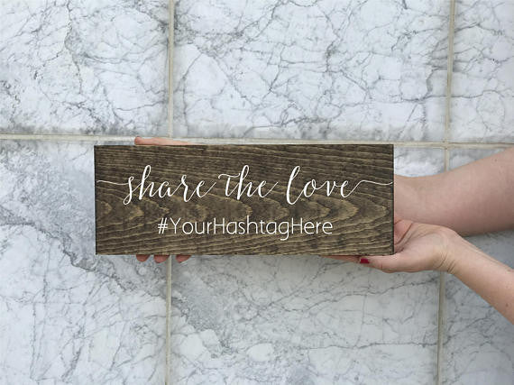 Share The Love Hashtag Wedding Sign - Simple Collection