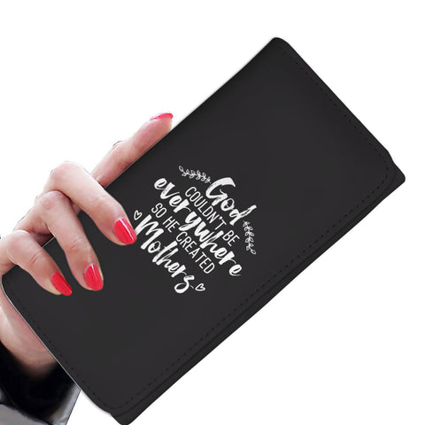 Wallet For Woman with Spiritual Saying - God Couldn't Be Everywhere So He Created Mothers - Spirituality Gift For Moms - Christian Mom Gifts - FamilyTrophy.com