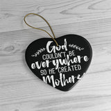 Spiritual Ceramic Ornaments For Mom - God Couldn't Be Everywhere He Created Moms Ornament Holiday Gift For Mothers