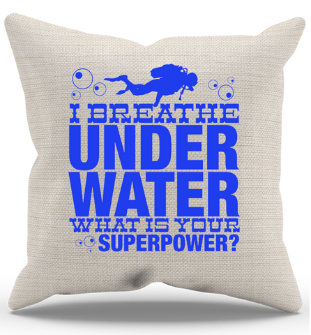 I Breath Underwater Pillow Case, Pillow Case, Trexify, FamilyTrophy.com - FamilyTrophy.com