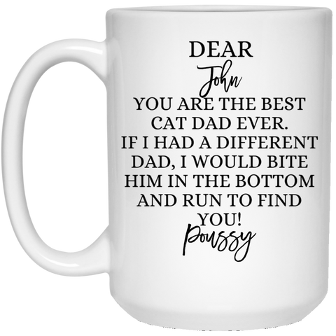 Funny Father's Day Gift For Dad From Wife, Daughter, Son, Stepdaughter, Stepson, Mom, Grandma, Mother In Law (21504 15 oz. White Mug)