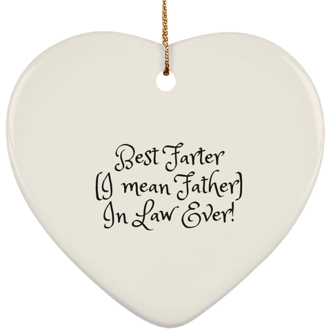 Funny Father's Day Gift For Dad From Wife, Daughter, Son, Stepdaughter, Stepson, Mom, Grandma, Mother In Law (15best farter father in law ever SUBORNH Ceramic Heart Ornament)