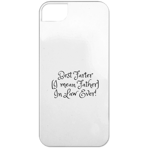 Funny Father's Day Gift For Dad From Wife, Daughter, Son, Stepdaughter, Stepson, Mom, Grandma, Mother In Law (15best farter father in law ever iPhone 5 Case)