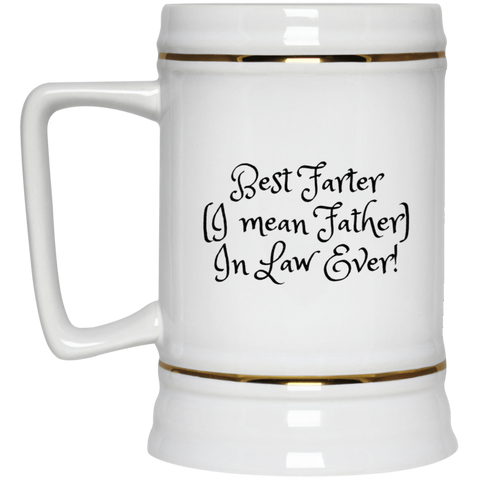 Funny Father's Day Gift For Dad From Wife, Daughter, Son, Stepdaughter, Stepson, Mom, Grandma, Mother In Law (15best farter father in law ever 22217 Beer Stein 22oz.)