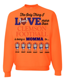 Love More Than Clemson Football Mom Personalized Apparel - Great Gift For Fans, Apparel, Trexify, FamilyTrophy.com - FamilyTrophy.com