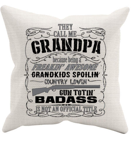 They Call Me Grandpa Pillowcase, Pillow Case, Trexify, FamilyTrophy.com - FamilyTrophy.com