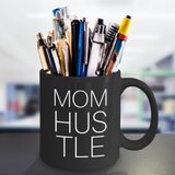 Mom Hustle Coffee Cup for Work At Home Moms - Her Office Cup For Coffee Break -Motivational Gift For Wife