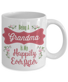 Inspiration Grandma Mug - Christmas 2016 Grandparents Cup Holidays Gift - White Ceramic Happiness Cup For Granny, Coffee Mug, Gearbubble, FamilyTrophy.com - FamilyTrophy.com