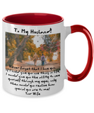 To My Husband Never Forget I LOVE YOU Senior Love Message Mug From Wife - Beautiful Watercolor Portrait Holiday Gift For That Special Hubby - Special Father's Day Present - 11oz Two Tone Cup For Him
