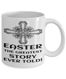 Motivational Spirituality Catholic Cross Mugs Coffee Mug Christianity Coffee Cup Religious Art Print Artsy Jesus Christ Decorative Pencil Holder White Ceramic 11 oz pba Free Dishwaher Safe 2017 2018 Mug Greatest Easter Story Ever Told, Coffee Mug, Gearbubble, FamilyTrophy.com - FamilyTrophy.com