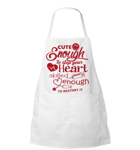 Cute Enough Apron, Apron, Trexify, FamilyTrophy.com - FamilyTrophy.com