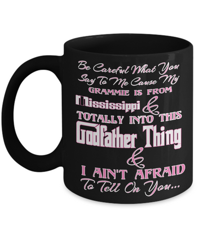 Grandma Mississippi Godfather Mug - Perfect Christmas Mug Gift For Grandparents - Christmas Holiday Gift For X-Mas 2016 - Cocoa Cup For Grannie, Coffee Mug, Gearbubble, FamilyTrophy.com - FamilyTrophy.com