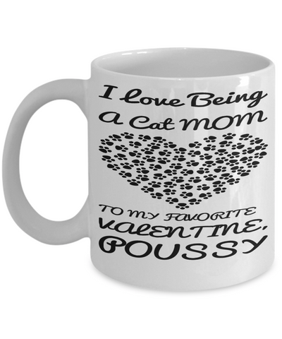 Cat Mom Mug For Valentines Hot Cocoa, Coffee, Tea Cup Kitty Gift Vday 2017 2018, Coffee Mug, Gearbubble, FamilyTrophy.com - FamilyTrophy.com
