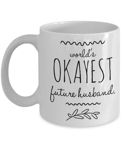"Wedding Day Gifts For Futre Husband & Fututre Wife - Fun Saying Coffee Mugs - Funny Wedding Day Gifts For Men From Women - Dish Whasher Safe White Ceramic 11"" World's Okayest Future Husband Couple Jar Cup For Candy & Chocolate"
