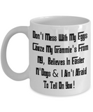 Coffee Easter Holiday Gift Cat Mugs Coffee Funny Cup For Him Her Grandma Grandad Don't Mess WIth My Eggs Grammie NY Dogs Easter Mug Holiday Easter Egg Hunt Jar, Coffee Mug, Gearbubble, FamilyTrophy.com - FamilyTrophy.com