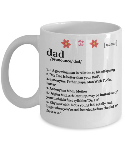 Dad Definition Prononciation Coffee Mug - Cute Father's Day Message Cup - Gift For Dad From Stepson, Stepdaughter, Daughter In Law, Wife, Daughter, Son