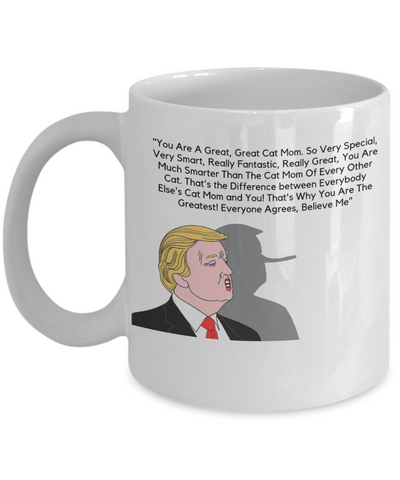 Great Cat Mom Trump Coffee Mug