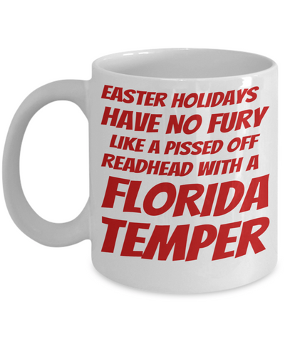 Irish Redhead Coffee Mug White Ceramic Easter Holidays Gifts For Her Him Manhattan Temper Cup For Tea, Coffee & Candy Easter Pissed Off Redhead Holiday Florida Temper Jar For Easter Egg Hunt, Coffee Mug, Gearbubble, FamilyTrophy.com - FamilyTrophy.com
