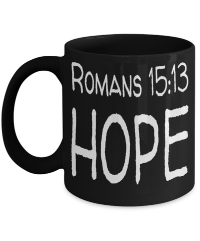 Spirituality Bible Verse Catholic Mugs Coffee Mug Art Christianity Coffee Cup Religious Art Print Artsy Jesus Christ Decorative Pencil Holder Black Ceramic 11 oz pba Free Dishwaher Safe Easter 2017 2018 Romans 15:13 Hope Cups, Coffee Mug, Gearbubble, FamilyTrophy.com - FamilyTrophy.com
