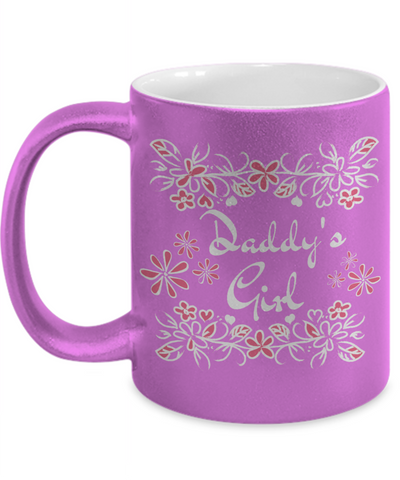 Daddy's Girl Coffee Mug - Cute Father's Day Message Cup - Gift For Daddy & Daughter From Wife, Mom, Mother In Law
