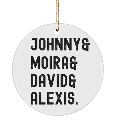 Johnny & Moira & David & Alexis Christmas Ceramic Ornament