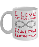 Personalized Mug Cup For V-Day - Infinit Love Husband Gifts - Best Valentine Personalization Gift For Him - Inspirational Mugs For Coffee & Tea - White Holiday Cup For Man - Holiday & Valentine's Day Cups 2017 2018, Coffee Mug, Gearbubble, FamilyTrophy.com - FamilyTrophy.com