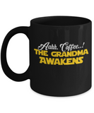 Funny Grandma Saying Mug Gift: Cartoon Mug for Granny - Fun Gift For Morning Coffee Drinkers - Black Mug for Her - Holiday Mug & Present For Grandparents - Starwars Humor Cup For Hot Coffee, Cocoa & Tea Lovers, Coffee Mug, Gearbubble, FamilyTrophy.com - FamilyTrophy.com