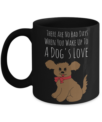 Dog Love Mug - Funny Saying Quote Gift for Her & Him - Perfect Gift for Kids, Parents, Mom, Dad, Grandparents - Best Morning & Night Cup for Cocoa, Coffee & Pencils, Coffee Mug, Gearbubble, FamilyTrophy.com - FamilyTrophy.com