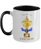 Fathers Day 2020 Mug For Trophy Dad - Great Gift For That Special Daddy - Beautiful Father's Holiday Surprise - 11oz Two Tone Cup For Him