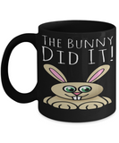 Easter Rabbit Mug Humor Cocoa Cup For Kids Easter Egg Hunt Holiday Chocolate Egg Hunt Mug Cool Gifts For Children Gift Ideas Holidays 2017 2018 The Bunny Did It, Coffee Mug, Gearbubble, FamilyTrophy.com - FamilyTrophy.com