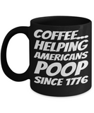 Black Pooping Coffee Mug Funny Coffee Gifts For Grandparents Gift For Grandma Granddad Holiday Funny Tea Coffee Mugs Cups Candy Cookie Jar Americans Poop Since 1776, Coffee Mug, Gearbubble, FamilyTrophy.com - FamilyTrophy.com