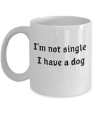 Funny Single Valentine's Gift For Single Friend Who Owns A Dog - Cute San Valentin Gifts For Women and Men for Under $20